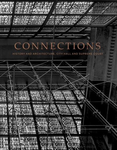 Connections: History and Architecture, City Hall and Supreme Court