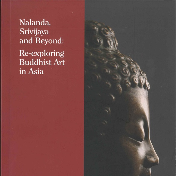 Nalanda, Srivijaya and Beyond