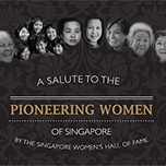 a salute to the pioneering women of singapore