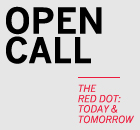 OPEN CALL | The RED Dot: Today and Tomorrow