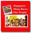 Singapore: Many Races, One People
